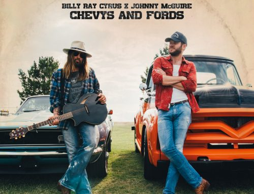 "Listen Now: Billy Ray Cyrus and Johnny McGuire's New Release ""Chevys and Fords"""