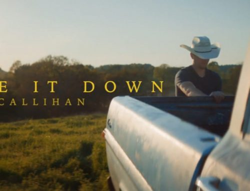 "BRIAN CALLIHAN'S ""BROKE IT DOWN"" MUSIC VIDEO AVAILABLE NOW"