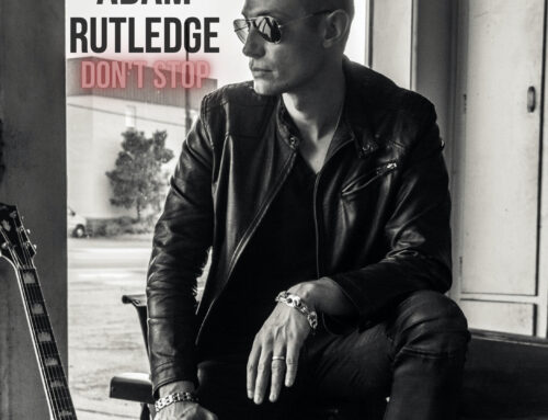 ADAM RUTLEDGE RELEASES FIRST FULL-LENGTH ALBUM  DON'T STOP