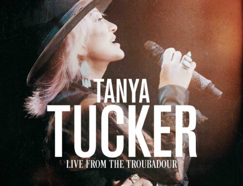 Tanya Tucker's Live From The Troubadour Out Now on Fantasy Records