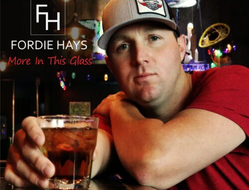 "FORDIE HAYS RELEASES MUSIC VIDEO FOR ""MORE IN THIS GLASS"" AVAILABLE NOW"