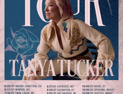 """Tanya Tucker Announces 2021 """"Bring My Flowers Now Tour"""" Dates"""
